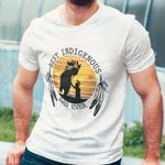 Native best indigenous dad ever Graphic Unisex T Shirt, Sweatshirt, Hoodie Size S - 5XL