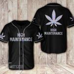 Weed high maintenance Baseball Shirt
