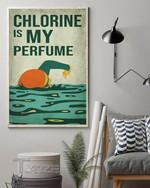 Swimming Chlorine Is My Perfume Wall Art Print Poster