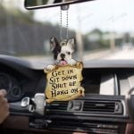Frenchie get in sit down shut up hang on Car Ornament
