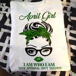 Weed girl i am who i am april Graphic Unisex T Shirt, Sweatshirt, Hoodie Size S - 5XL
