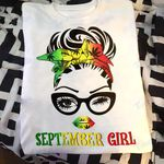 Weed girl i am who i am september Graphic Unisex T Shirt, Sweatshirt, Hoodie Size S - 5XL