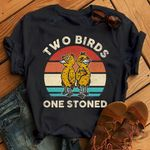 Two birds One stoned Graphic Unisex T Shirt, Sweatshirt, Hoodie Size S - 5XL