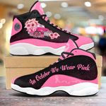 Breast cancer truck in october we wear pink 13 Sneakers XIII Shoes