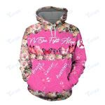 No One Fights Alone Breast Cancer Awareness 3D All Over Printed Shirt, Sweatshirt, Hoodie, Bomber Jacket Size S - 5XL
