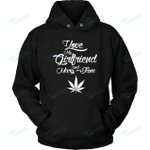 Dating Stoner Weed I Love My Girlfriend And Mary Jane 3D All Over Printed Shirt, Sweatshirt, Hoodie, Bomber Jacket Size S - 5XL