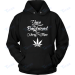 Dating Stoner Weed I Love My Boyfriend And Mary Jane 3D All Over Printed Shirt, Sweatshirt, Hoodie, Bomber Jacket Size S - 5XL