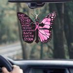 Breast cancer butterfly i am the storm Car Ornament