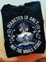 Diabetes Awareness Diabetes Is Only Going To Be A Chapter Graphic Unisex T Shirt, Sweatshirt, Hoodie Size S - 5XL