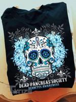 Diabetes Awareness Dead Pancreas Society Graphic Unisex T Shirt, Sweatshirt, Hoodie Size S - 5XL