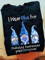 Diabetes Awareness I Wear Blue For Diabetes Awareness Peace Love Cure Graphic Unisex T Shirt, Sweatshirt, Hoodie Size S - 5XL
