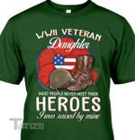 Veteran Wwii Veteran Daughter Graphic Unisex T Shirt, Sweatshirt, Hoodie Size S - 5XL
