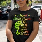 Weed Black Queen Dope August Graphic Unisex T Shirt, Sweatshirt, Hoodie Size S - 5XL