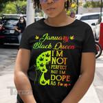 Weed Black Queen Dope January Graphic Unisex T Shirt, Sweatshirt, Hoodie Size S - 5XL