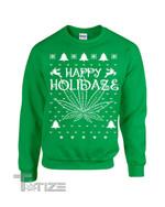 Happy Holidaze Holiday Christmas Marijuana Plant Ugly Sweater Graphic Unisex T Shirt, Sweatshirt, Hoodie Size S - 5XL