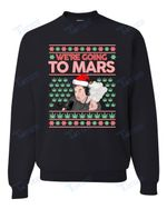 We're Going to Mars High Elon Musk Santa Weed Marijuana Xmas Christmas Graphic Unisex T Shirt, Sweatshirt, Hoodie Size S - 5XL