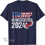 Trump 2024 Flag Take America Back Men Women Graphic Unisex T Shirt, Sweatshirt, Hoodie Size S - 5XL