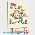 Live! Laugh! Love!