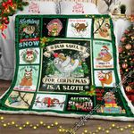 All I Want For Christmas Is A Sloth  Sofa Throw Blanket MLH548