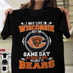 I may live in wisconsin but on game day my heart and soul belongs to chicago bears for fan t shirt hoodie sweater sweater