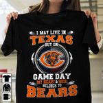 I may live in texas but on game day my heart and soul belongs to chicago bears for fan t shirt hoodie sweater sweater