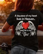 A big piece of my heart lives in heaven and he is my dad angel wings farewell t shirt hoodie sweater sweater