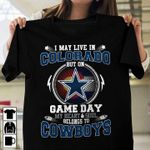 I may live in colorado but on game day my heart and soul belongs to dallas cowboys for fan t shirt hoodie sweater sweater