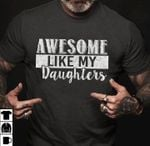 Awesome like my daughters t shirt hoodie sweater sweater