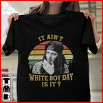 Drexl spivey it ain't white boy day is it vintage retro t shirt hoodie sweater sweater
