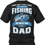 There arent many things i love more than fishing but one of them is being a dad t shirt hoodie sweater sweater