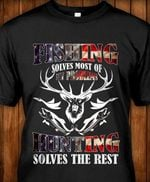 Fishing solves most of my problems hunting solves the rest american flag pattern t shirt hoodie sweater sweater