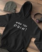 How you doin friends tv series font  t shirt hoodie sweater sweater