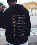 When life gets you down remember it's only one down the rest is up t shirt hoodie sweater sweater