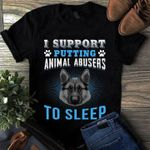 I support putting animal abusers to sleep funny t shirt hoodie sweater sweater