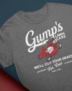 Lawn mower gump's lawn care we'll cut your grass tshirt