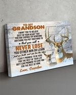 To my grandson i want you believe deep in your heart you are capable of achieving anything you put your mind grandpa deer poster