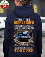 The little dispatcher cannot be inherited nor purchased earned with blood sweat tears own forever hoodie