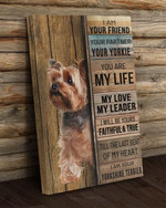 I am your friend your partner your yorkie you are my life love leader i am your yorkshire terrier poster poster canvas