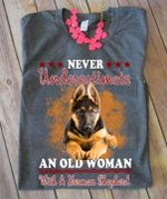 Never underestimate an old woman with a german shepherd shirt