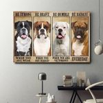 Boxer be strong be brave be humble be badass poster canvas