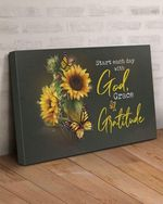 Start each day with god grace and gratitude butterfly sunflower poster
