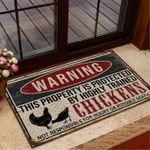 This property is protected by highly trained chickens