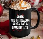 Scots are the reason santa has a naughty list mug
