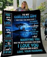 To my gorgeous wife meeting you was fate becoming your friend was choice falling in love with you i had no control husband