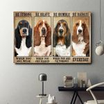 Basset hound be strong when you are weak brave when you are scared humble when you are victorious poster