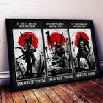 Samurai if they stand behind you protect them stand beside you respect them stand against you defeat them poster poster canvas