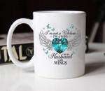 I'm not a widow i'm a wife to a husband with wings mug