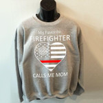 My favorite firefighter calls me mom heart us flag sweater Tshirt Hoodie Sweater