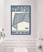 Hockey peeing on the seat is like hitting the post on an empty net poster canvas