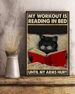 My workout is reading in bed until my arms hurt poster canvas